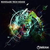 Renegade Tech House, Vol. 1 by Various Artists