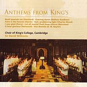 Anthems from King's de Choir of King's College, Cambridge