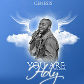 You Are Holy von Genesis