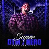 Super Dtm 7 Hero de Dtm716