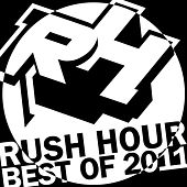 Best Of Rush Hour - 2011 de Various Artists