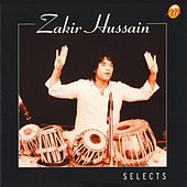 Selects by Zakir Hussain