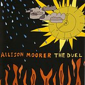 The Duel by Allison Moorer