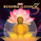 Buddha-Lounge 3 by Various Artists