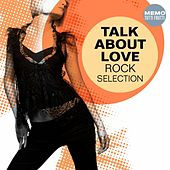 Talk About Love - Rock Selection von Various Artists