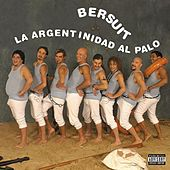 Argentinidad Al Palo by Bersuit Vergarabat