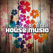 In Love With House Music de Various Artists