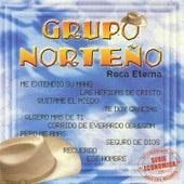 Roca Eterna by Grupo Norteno