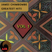 Greatest Hits, Vol. 1 by James Chimombe