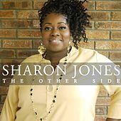 The Other Side by Sharon Jones & The Dap-Kings