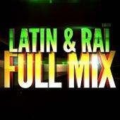 Latin & Raï (Années 90) — Full Mix Medley Non Stop (Album Complet Sur Le Dernière Piste) by Generation Mix