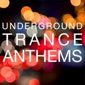 Underground Trance Anthems de Various Artists
