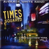 Times Squared by Average White Band