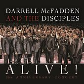 Alive! 20th Anniversary Concert by Darrell McFadden and The Disciples