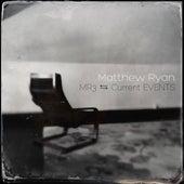 Current Events von Matthew Ryan