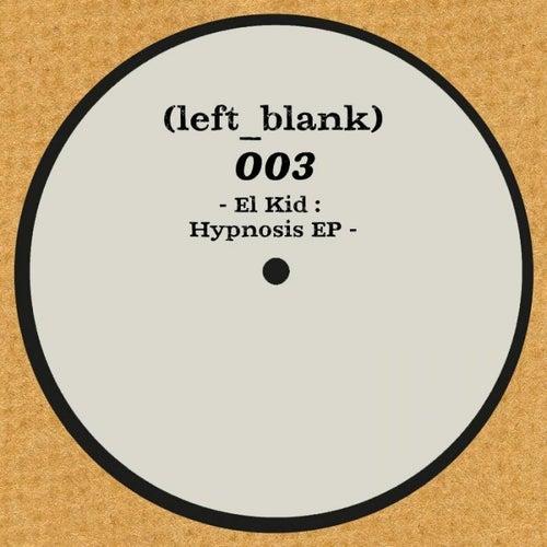 Hypnosis EP by El Kid