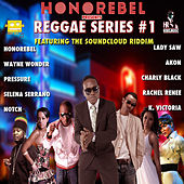 Honorebel Presents Reggae Series #1 de Various Artists
