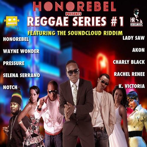 Honorebel Presents Reggae Series #1 by Various Artists