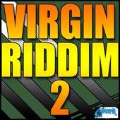 Virgin Riddim 2 by Various Artists