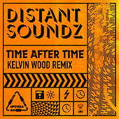 Time After Time (Kelvin Wood Remix) de Distant Soundz