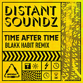 Time After Time (Blakk Habit Remix) de Distant Soundz
