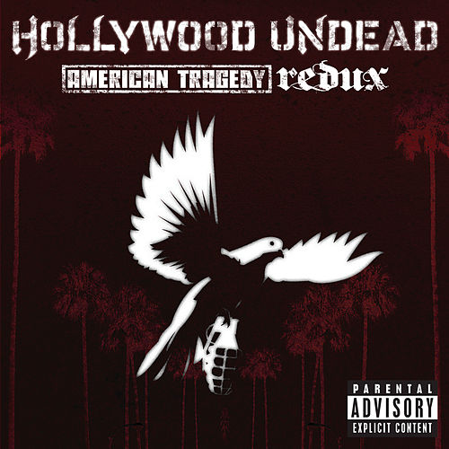 American Tragedy Redux by Hollywood Undead