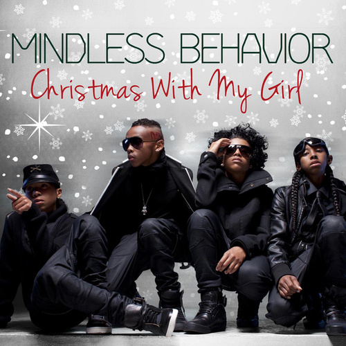 Christmas With My Girl by Mindless Behavior