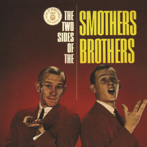 The Two Sides Of The Smothers Brothers by The Smothers Brothers