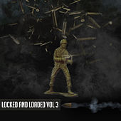 Locked and Loaded, Vol. 3 von Various Artists
