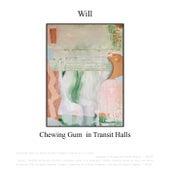 Chewing Gum in Transit Halls von Will