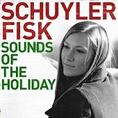 Sounds Of The Holiday by Schuyler Fisk