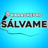 Sálvame (Instrumental Version) de Karaoke Pro (1)