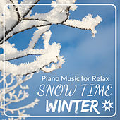 Snow Time : Piano Music for Relax Winter by Various Artists