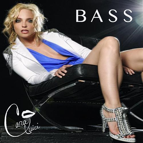 Bass - Single by Cara Quici