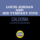 Caldonia (Live On The Ed Sullivan Show, December 29, 1957) de Louis Jordan
