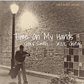Time on My Hands by Gary Smith