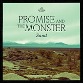 Sand by Promise And The Monster