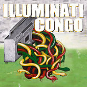 All Eye See by Illuminati Congo