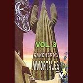 Rancheras Inmortales Volume 3 by Various Artists