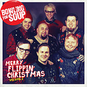 Merry Flippin' Christmas Vol. 2 von Bowling For Soup