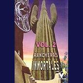 Rancheras Inmortales Volume 2 by Various Artists