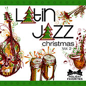 Latin Jazz Christmas Vol. II by Holiday Favorites