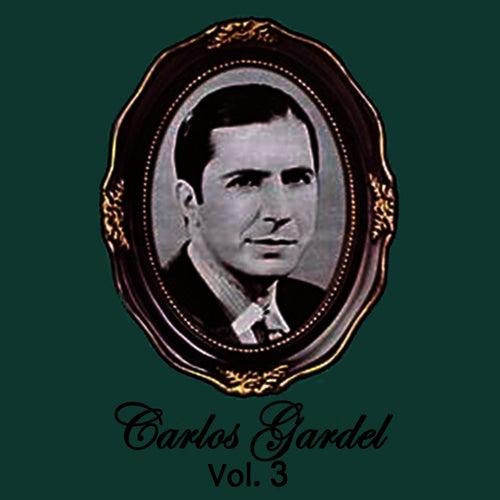 Carlos Gardel Volume 3 by Carlos Gardel