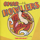 Big Leg Beat by Omar and The Howlers