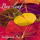 Bee-Leaf by Suzannah Bee