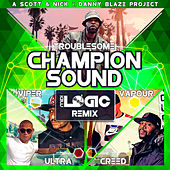 Champion Sound (Midi Logic Remix) de Danny Blaze