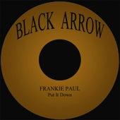 Put It Down by Frankie Paul