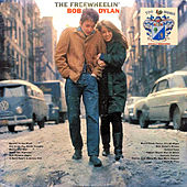The freewheelin' Bob Dylan de Bob Dylan