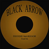Trod On by Freddie McGregor