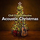 Acoustic Christmas de Chill Zone Collective